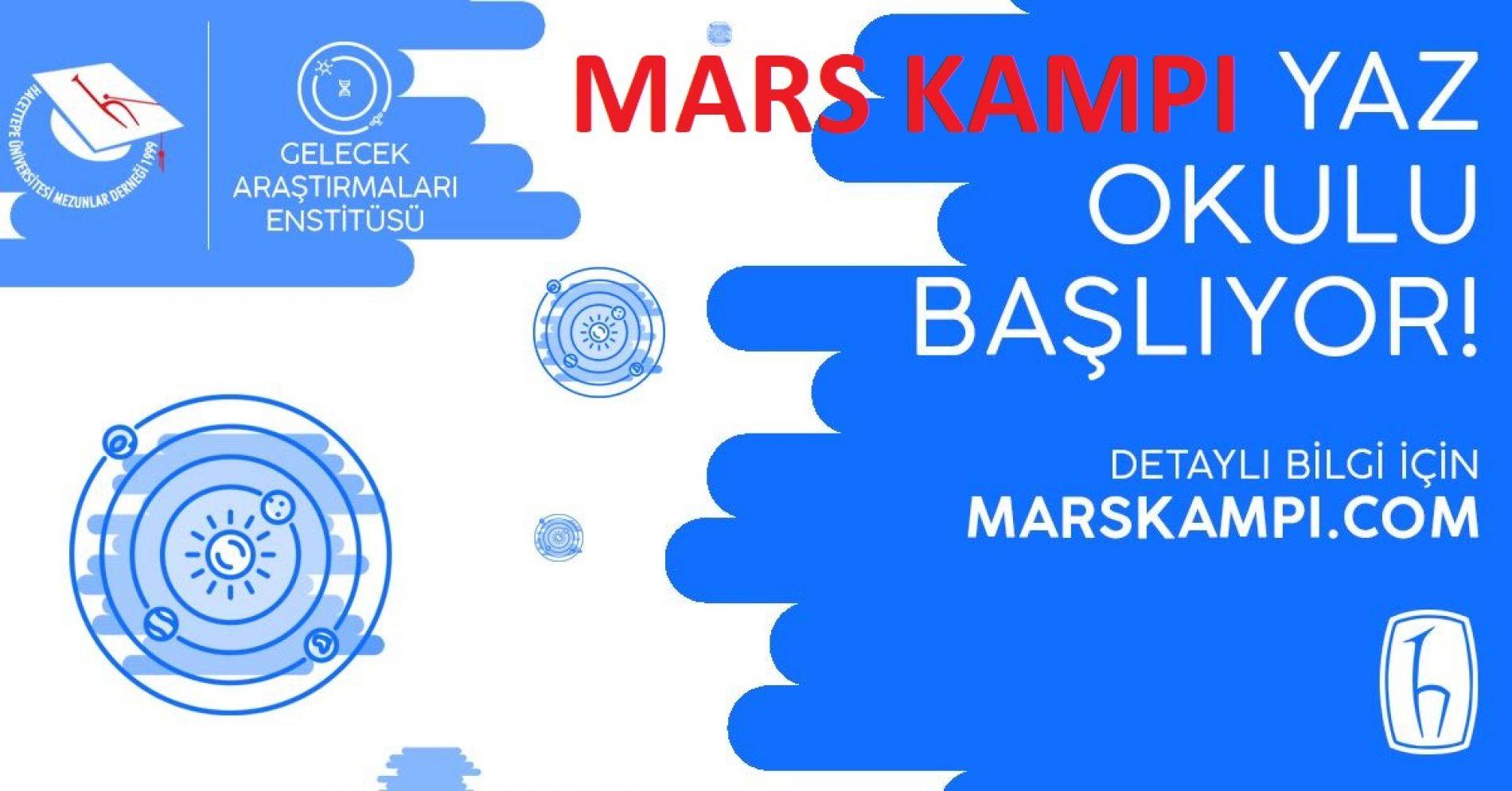 MARS KAMPI 18 Haziran – 13 Temmuz 2018