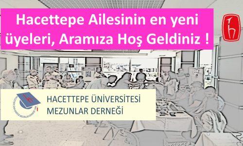 Hacettepe Ailesinin Yeni Üyeleri, HOŞ GELDİNİZ !
