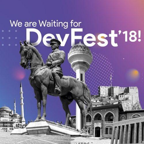 GDG DevFEST'18 ANKARA için hazır mısınız?