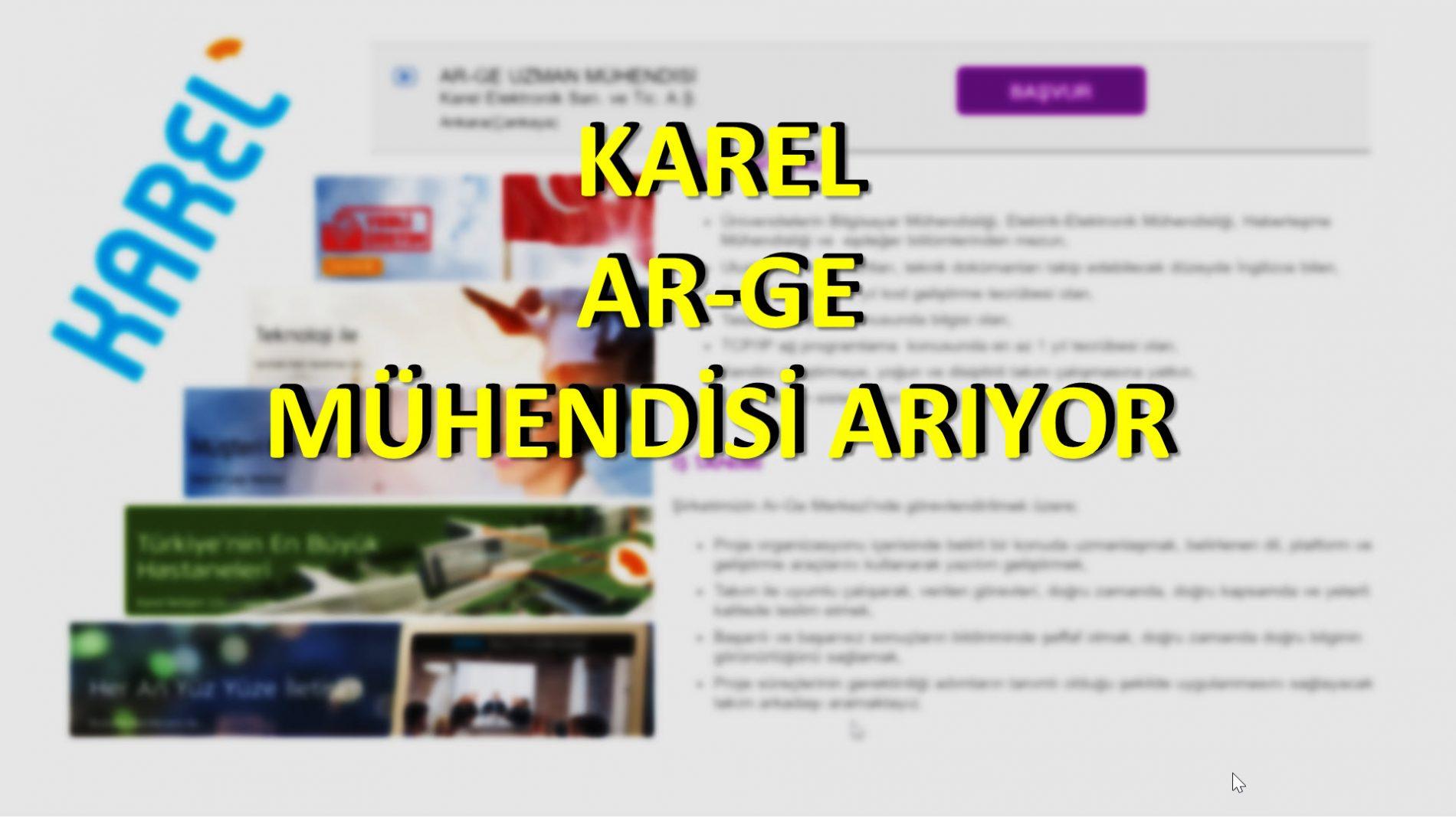 KAREL Elektronik AŞ – AR-GE Uzman Mühendisi Arıyor