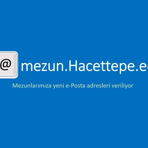 mezun.hacettepe.edu.tr uzantılı e-posta adresi veriliyor