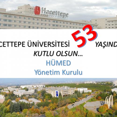 Hacettepe Üniversitesi'nin 53. Yaşı, 8 TEMMUZ DÜNYA HACETTEPELİLER GÜNÜ, Kutlu Olsun