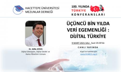 Üçüncü Bin Yılda Veri Egemenliği : Dijital Türkiye Konferansı