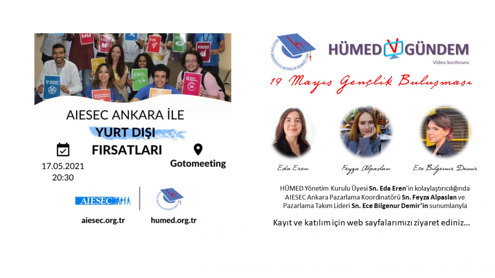 HUMED v-Gündem #11: AIESEC Ankara ile Yurt Dışı Fırsatları (19 Mayıs Gençlik Buluşması)